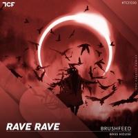 Brushfeed Rave Rave
