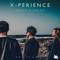 X-Perience Dream A Dream