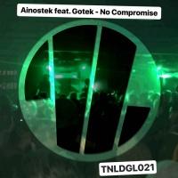 Ainostek Feat Gotek No Compromise