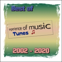 Experience Of Music Best Of Experience Of Music Tunes 2002-2020