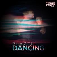 Plaztik Dancing