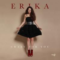 Erika Crazy For You
