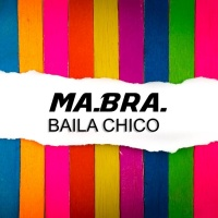Ma.Bra Baila Chico