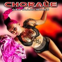 Chorale Osa Maailmaas