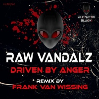 Raw Vandalz Driven By Anger