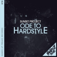 Sunset Project Ode To Hardstyle