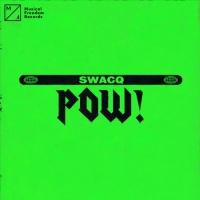 Swacq POW!