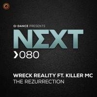 Wreck Reality Feat Killer Mc The Rezurrection