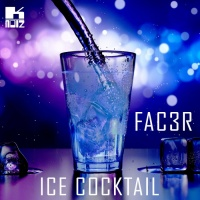 Fac3r Ice Cocktail