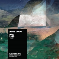 Chris Coco Submersion