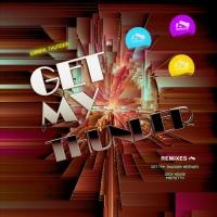 Girafa Thunder Get My Thunder Remixes