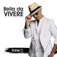 Robie C Bella da Vivere
