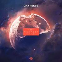 Jay Reeve The Nearest Star
