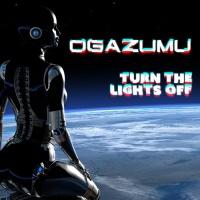 Ogazumu Turn The Lights Off