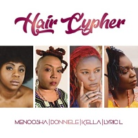 Menoosha feat. Donniele Graves, Kella, LyricL Hair Cypher