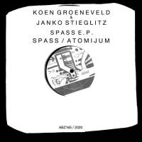 Koen Groeneveld & Janko Stieglitz Spass E.P.