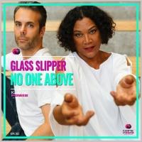 Glass Slipper No One Above