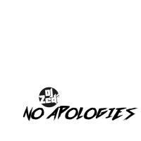 Dj Zedi No Apologies