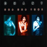 Dhany & Dj Nukk Dha Dha Tune Remixes
