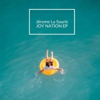 J?rome La Souris Joy Nation EP