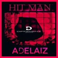 Adelaiz Hit Man