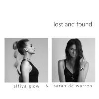Alfiya Glow, Sarah De Warren Lost & Found