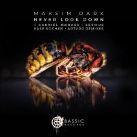 Maksim Dark Never Look Down