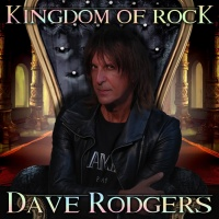 Dave Rodgers Kingdom Of Rock