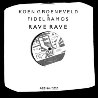 Koen Groeneveld & Fidel Ramos Rave Rave