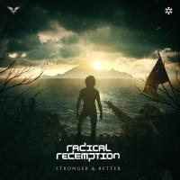 Radical Redemption Stronger & Better