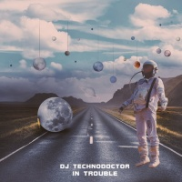 Dj Technodoctor In Trouble