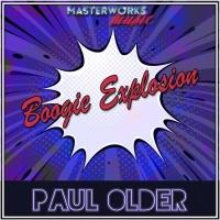 Paul Older Boogie Explosion