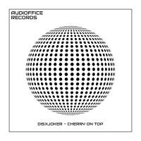 Diskjoker Cherry On Top
