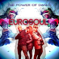 Eurosoul The Power Of Dance