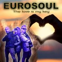 Eurosoul The Love Is My Key