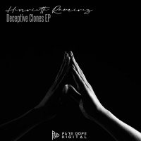 Henriette Ramirez Deceptive Clones EP