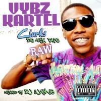 Vybz Kartel Clarks/De Mix Tape Raw