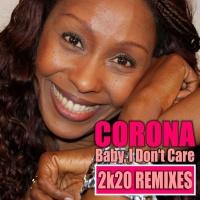 Corona Baby I Don't Care (2k20 Remixes)