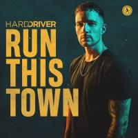 Hard Driver Run This Town