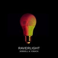 Sebdell, Yoback Raverlight