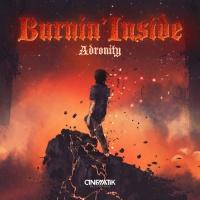 Adronity Burnin\' Inside