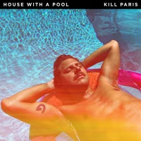 Kill Paris House With A Pool