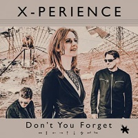 X-Perience Don't You Forget
