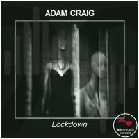 Adam Craig Lockdown