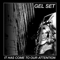 Gel Set It Has Come To Our Attention