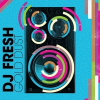 Dj Fresh Gold Dust
