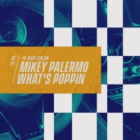 Mikey Palermo What\'s Poppin