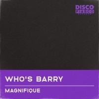 Magnifique Who\'s Barry