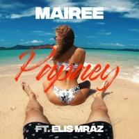 Mairee Feat Elis Mraz Papaey