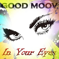 Good Moov In Your Eyes